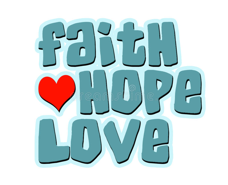 Download Faith Hope Love Words With Heart Stock Il Ration Il Ration Of Hope Belief