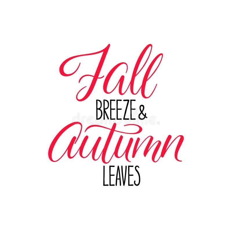Fall breeze and Autumn leaves. Handwritten autumn inscription. Modern brush calligraphy stock illustration