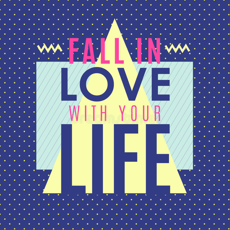 Fall in the love with your life stock illustration