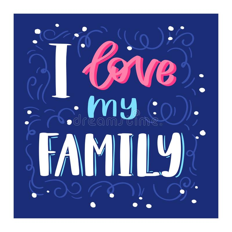 Family Day lettring vector lovely calligraphy lovable sign to mom dad i love you on Valentines Mothers or Fathers day. Beloved card illustration set of family royalty free illustration