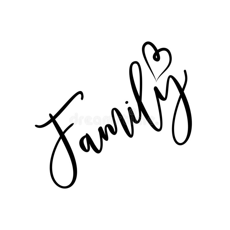Family -positive handwritten saying text, with heart. stock illustration