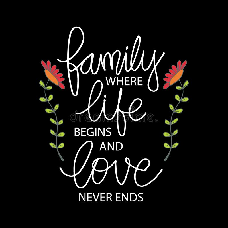 Family where life begins and love never ends. stock illustration