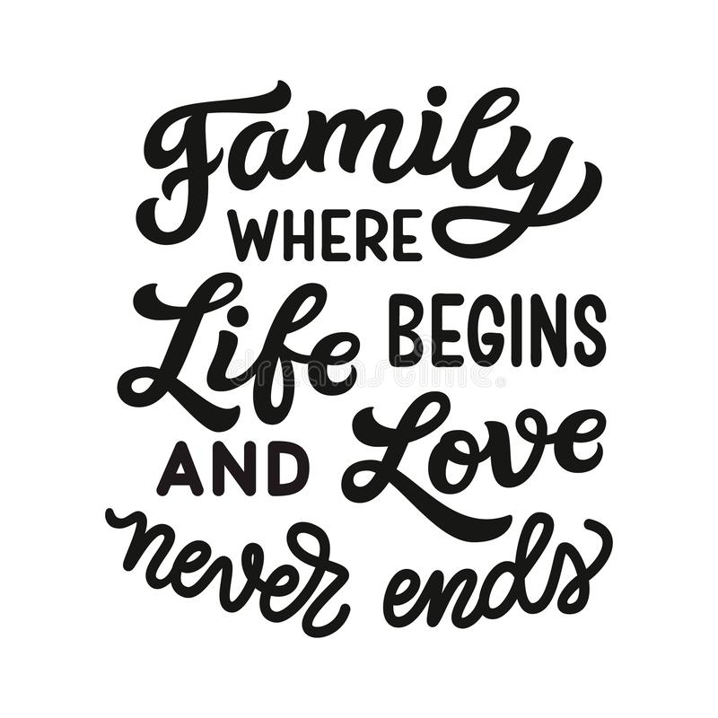 Family where life begins and love never ends stock illustration