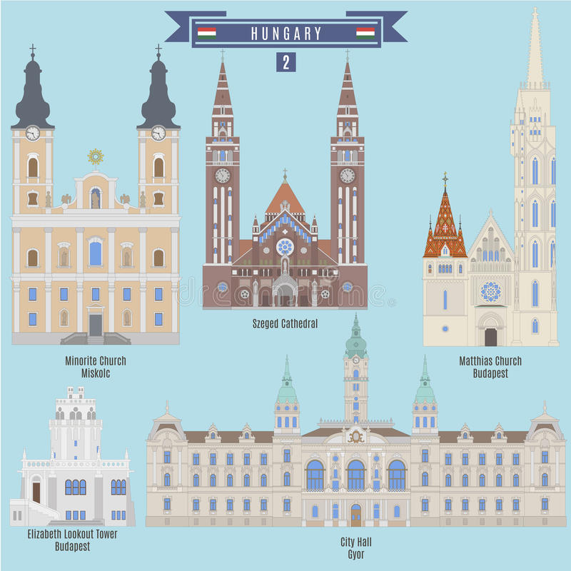 Famous Places in Hungary. Minorite Church - Miscolc, Szeged Cathedral, Matthias Church - Bedapest, City Hall - Gyor, Elizabeth Lookout Tower - Budapest vector illustration