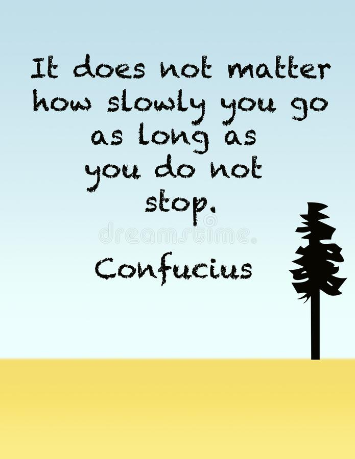 Confucius Quote on Determination. A famous quote from Chinese philosopher Confucius on determination vector illustration
