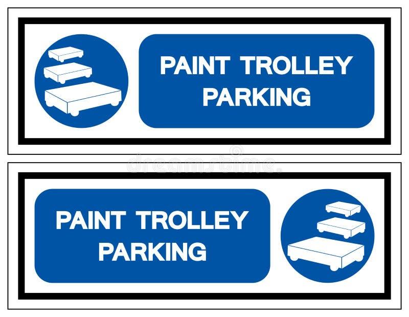 Farba tramwaju parking symbolu znak, Wektorowa ilustracja, Odizolowywa Na Bia?ej t?o etykietce EPS10 royalty ilustracja