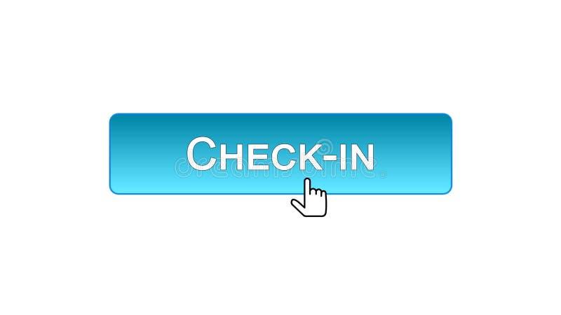 Fare il check-nel bottone dell'interfaccia di web cliccato con il cursore del topo, il colore blu, aeroporto royalty illustrazione gratis