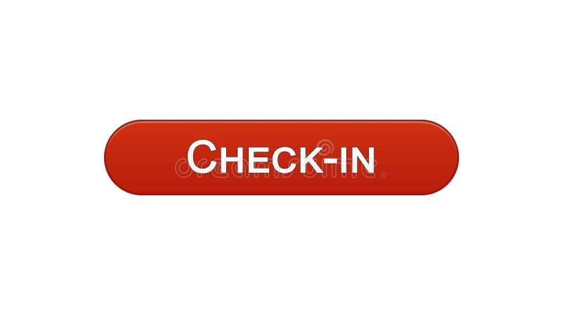 Fare il check-nell'aeroporto di programma di registrazione online di colore rosso del vino del bottone dell'interfaccia di web royalty illustrazione gratis