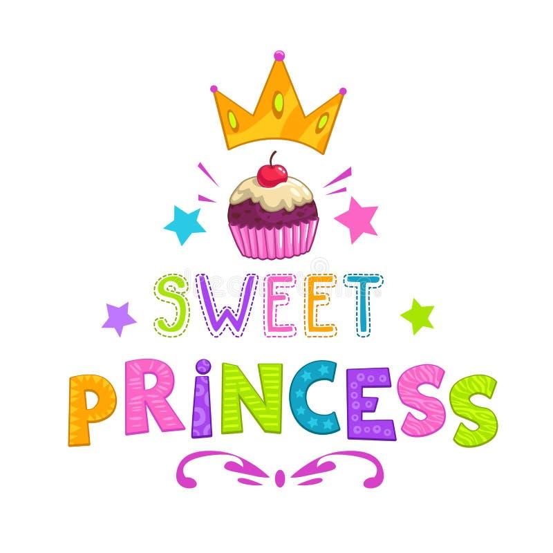 Fashion girlish illustration. Sweet princess slogan, pretty fashion girlish illustration for t shirt design royalty free illustration