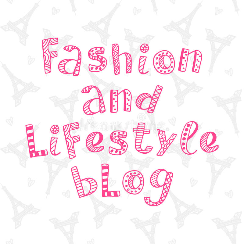 Fashion and lifestyle blog modern lettering vector illustration