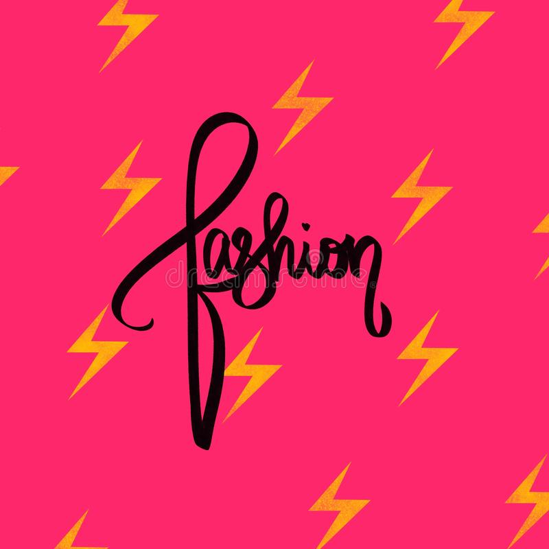 Fashion. Neon pink card with yellow lightning. Fashion illustration. Girls modern black hand lettered sign. Abstract for stylish royalty free illustration