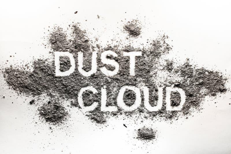 Fassen Sie die Staubwolke ab, die in angesammelten Staub, Schmutz, Schmutz, Asche, s geschrieben wird stockfotos