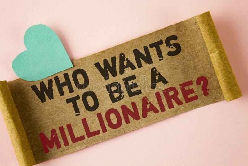 Fassen Sie Schreibenstext ab, der eine Millionärs-Frage sein möchte Geschäftskonzept für Earn mehr Geld, welches das Wissen gesch stockfoto