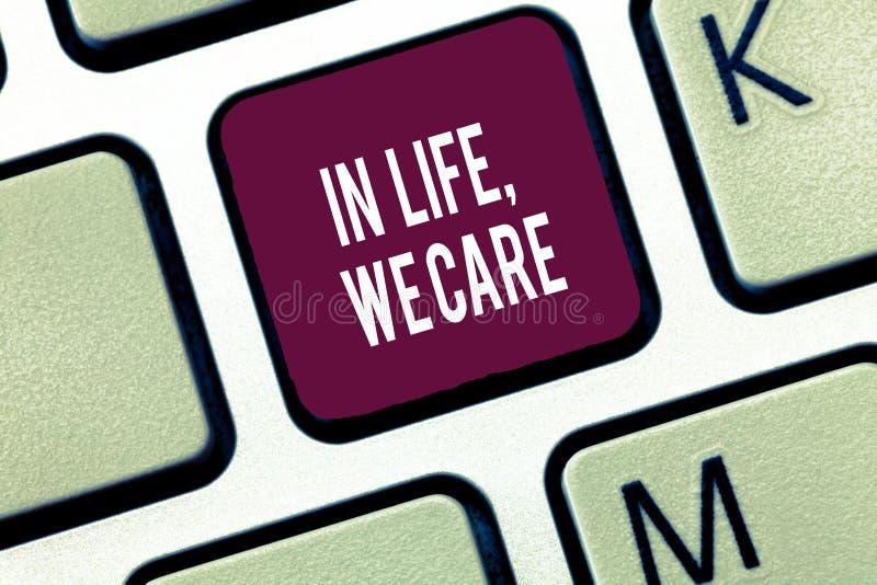 Fassen Sie Schreibenstext im Leben, wir sich interessieren ab Geschäftskonzept für jemand Leben schätzen, das Sorgfalt und Aufmer stockfoto