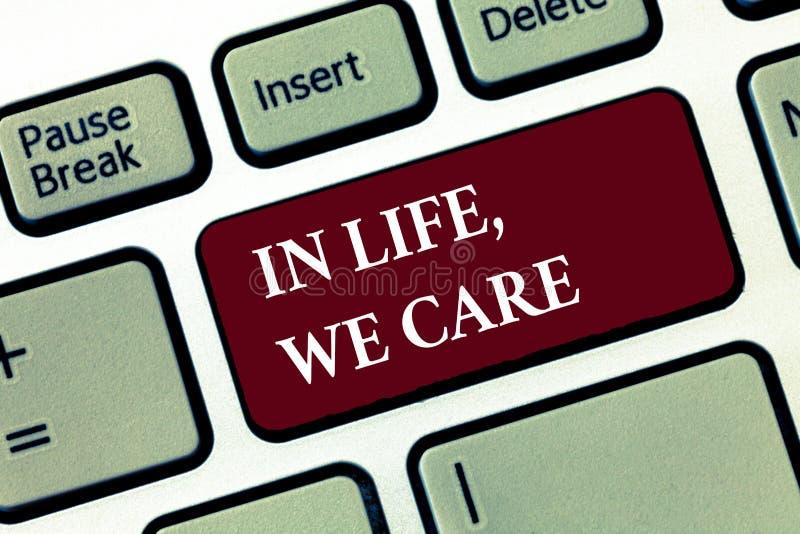 Fassen Sie Schreibenstext im Leben, wir sich interessieren ab Geschäftskonzept für jemand Leben schätzen, das Sorgfalt und Aufmer stockfotos