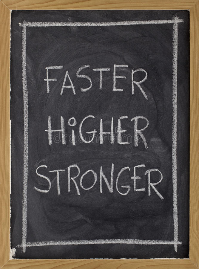 Download Faster, Higher, Stronger On Blackboard Royalty Free Stock Photos - Image: 12529168