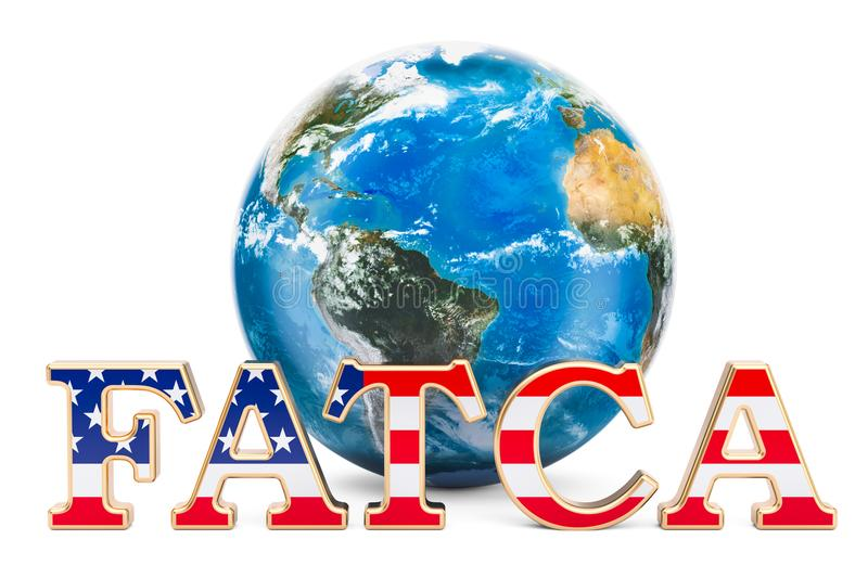 FATCA, Foreign Account Tax Compliance Act concept. 3D rendering stock illustration