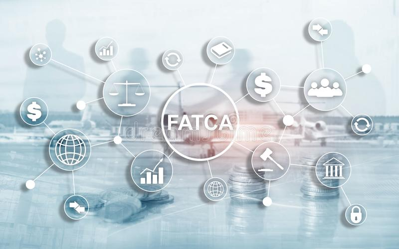 FATCA Foreign Account Tax Compliance Act United States of America government law business finance regulation concept. stock illustration