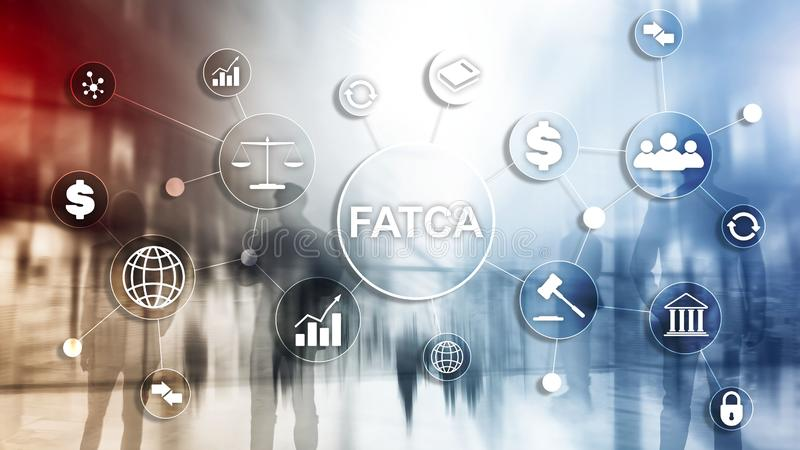 FATCA Foreign Account Tax Compliance Act United States of America government law business finance regulation concept. stock images