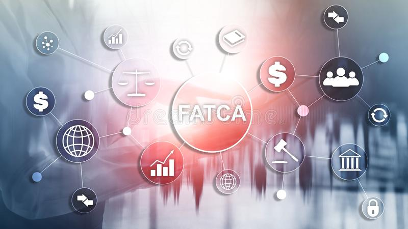 FATCA Foreign Account Tax Compliance Act United States of America government law business finance regulation concept. royalty free stock photography