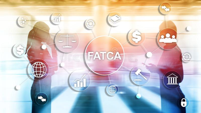 FATCA Foreign Account Tax Compliance Act United States of America government law business finance regulation concept royalty free stock photos