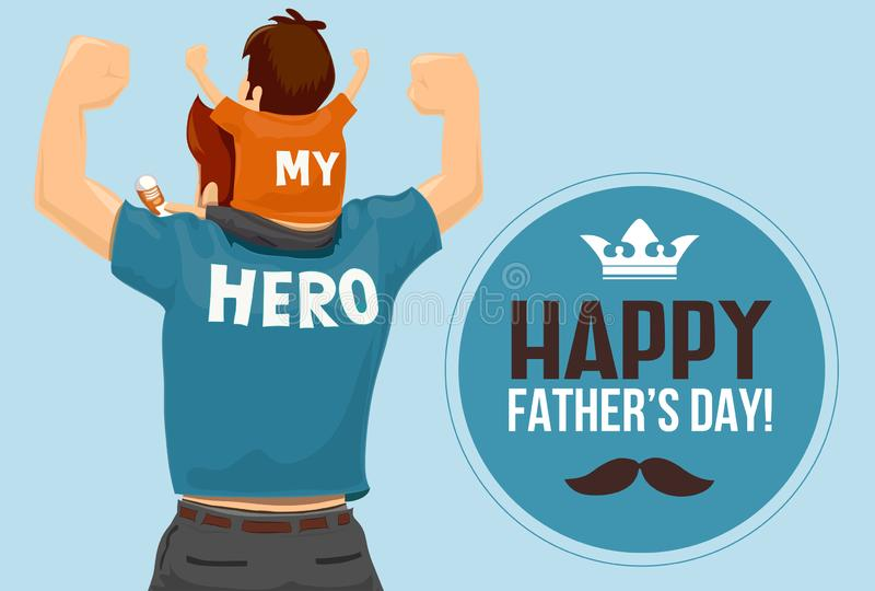 Father`s Day Vector - `My Father My Hero` vector illustration