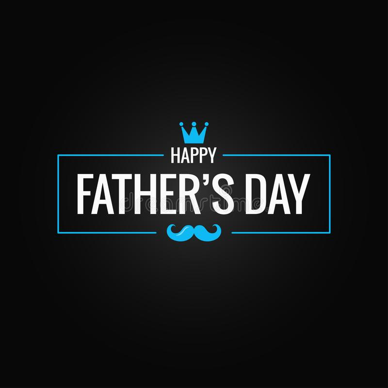 Fathers day banner on black background. 8 eps