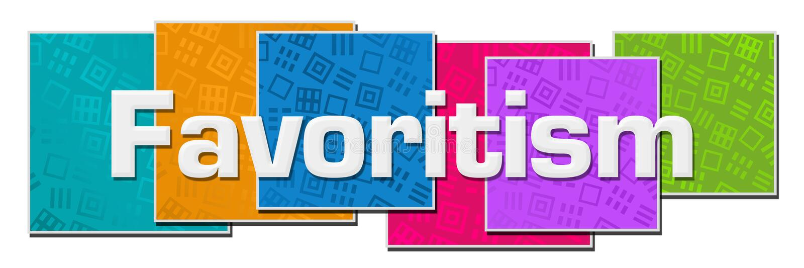 Favoritism Colorful Texture Blocks. Favoritism text over colorful background vector illustration