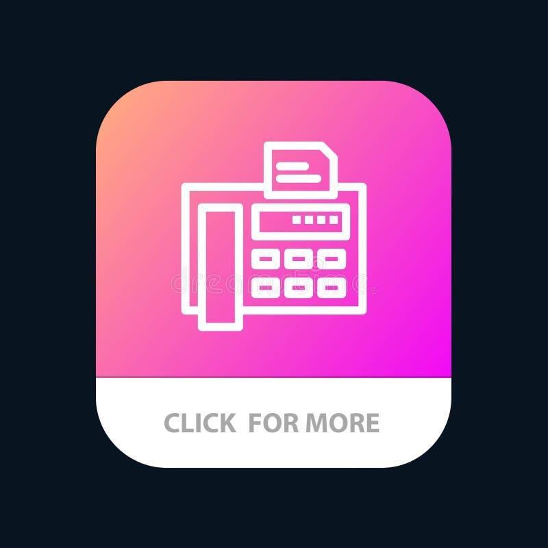Fax, téléphone, machine à écrire, Fax Machine Mobile App Button Android et ligne version d'IOS illustration stock
