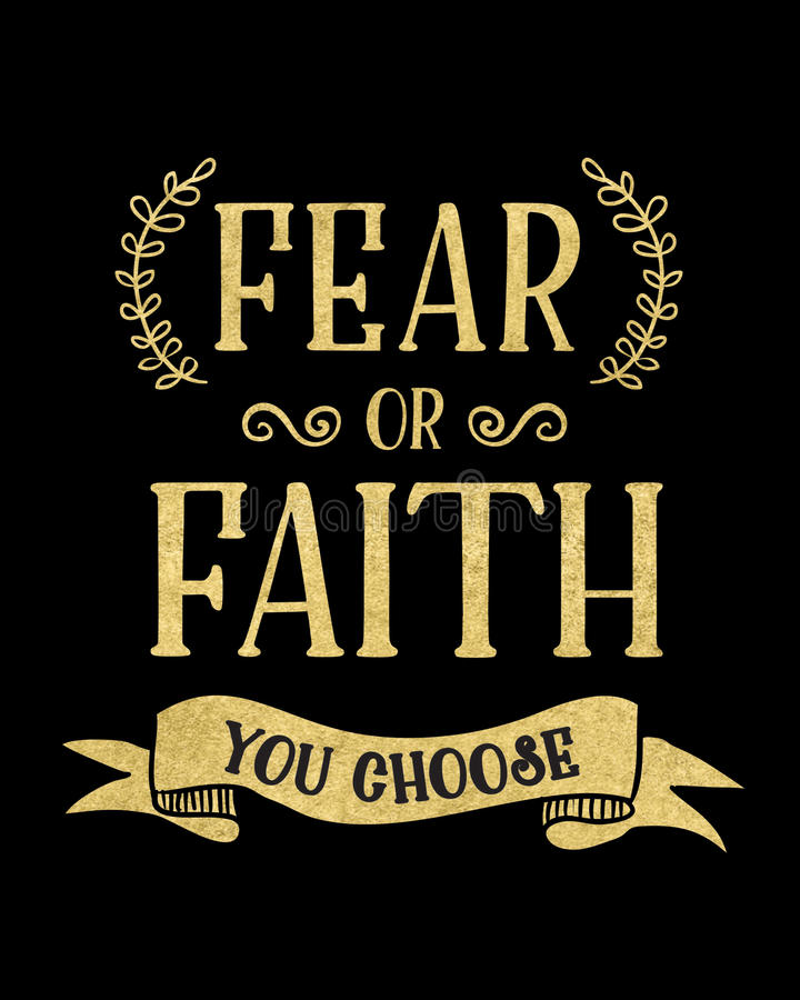 Fear or Faith You Choose. Typography art Motivational Faith Poster Gold and Black with Banner and Design Ornaments vector illustration