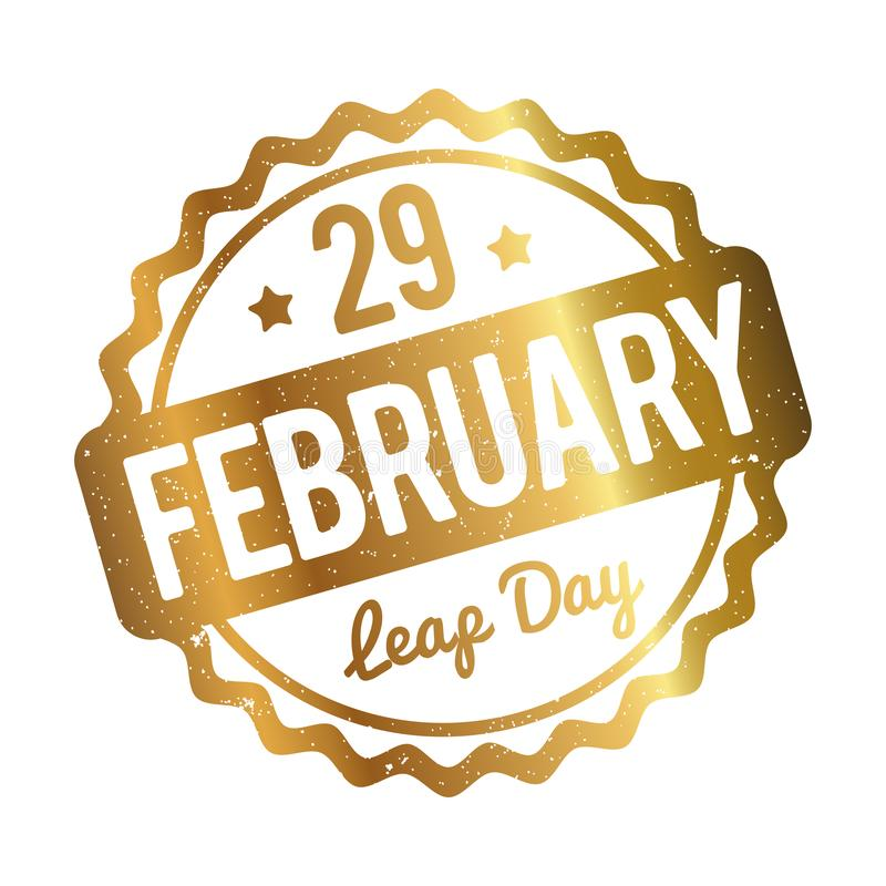 29 February Leap Day rubber stamp gold on a white background. 29 February Leap Day rubber stamp gold on a white background royalty free illustration