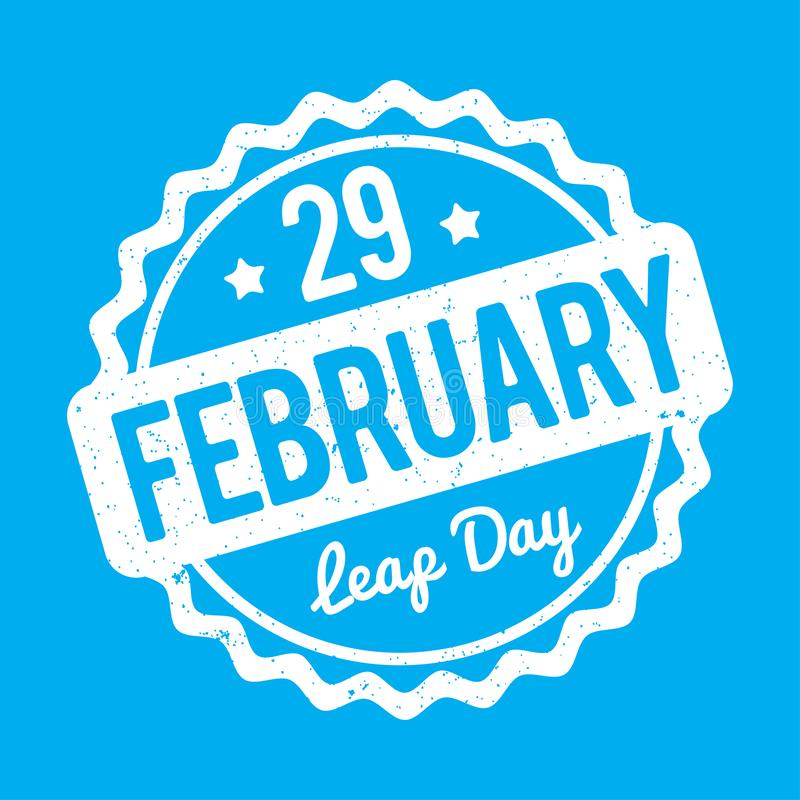 29 February Leap Day rubber stamp white on a blue background. 29 February Leap Day rubber stamp white on a blue background royalty free illustration