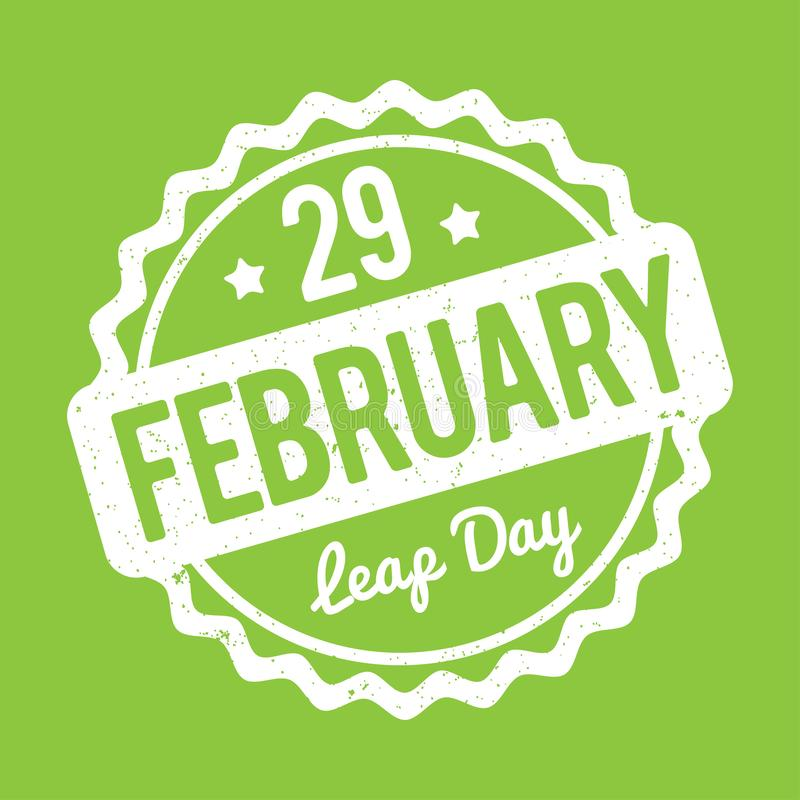 29 February Leap Day rubber stamp white on a green background. 29 February Leap Day rubber stamp white on a green background vector illustration