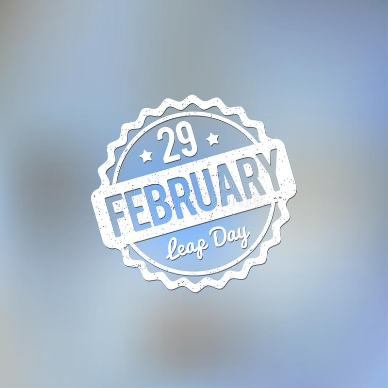 29 February Leap Day rubber stamp white on a light blue bokeh fog background. 29 February Leap Day rubber stamp white on a light blue bokeh fog background stock illustration