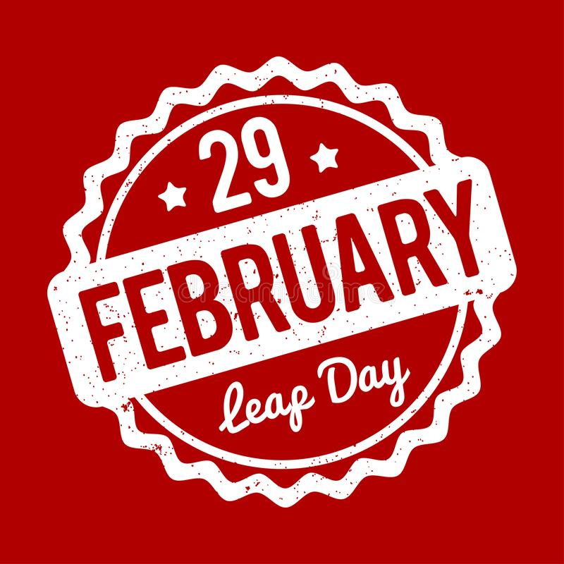 29 February Leap Day rubber stamp white on a red background. 29 February Leap Day rubber stamp white on a red background royalty free illustration