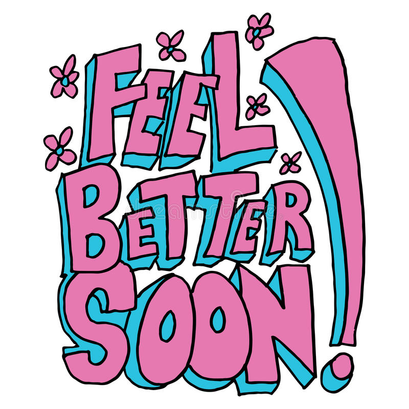 Feel better soon message. An image of a feel better soon message stock illustration