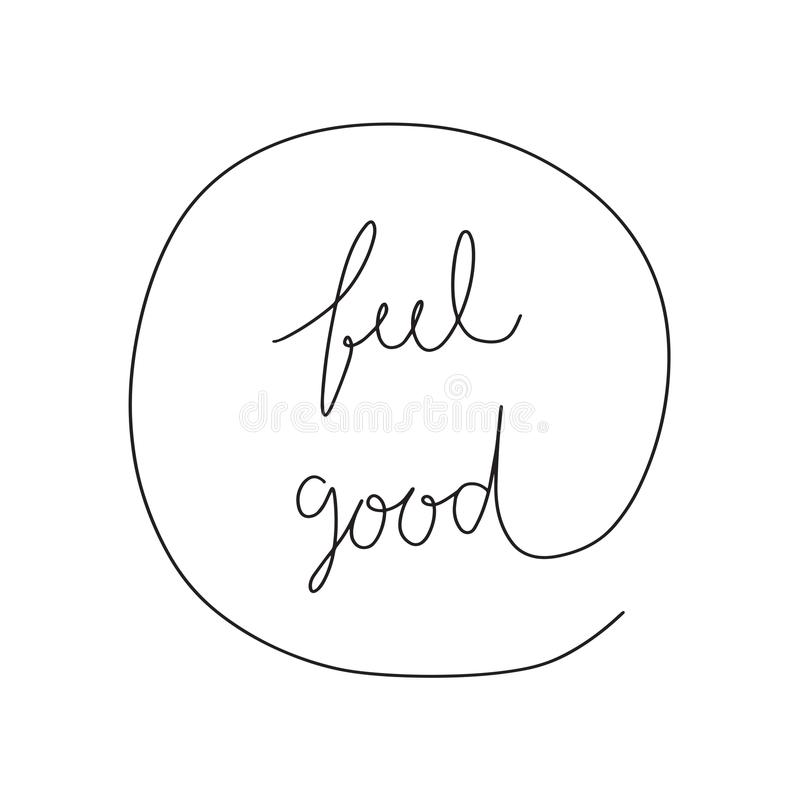 Free Feel Good Hand Drawn Lettering Royalty Free Stock Images - 122015439