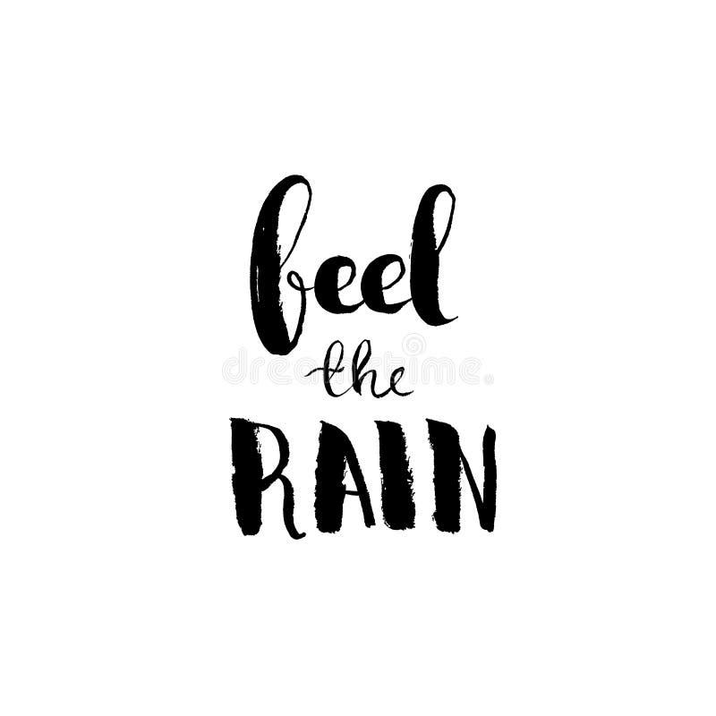 Feel the rain - hand lettering vector royalty free illustration
