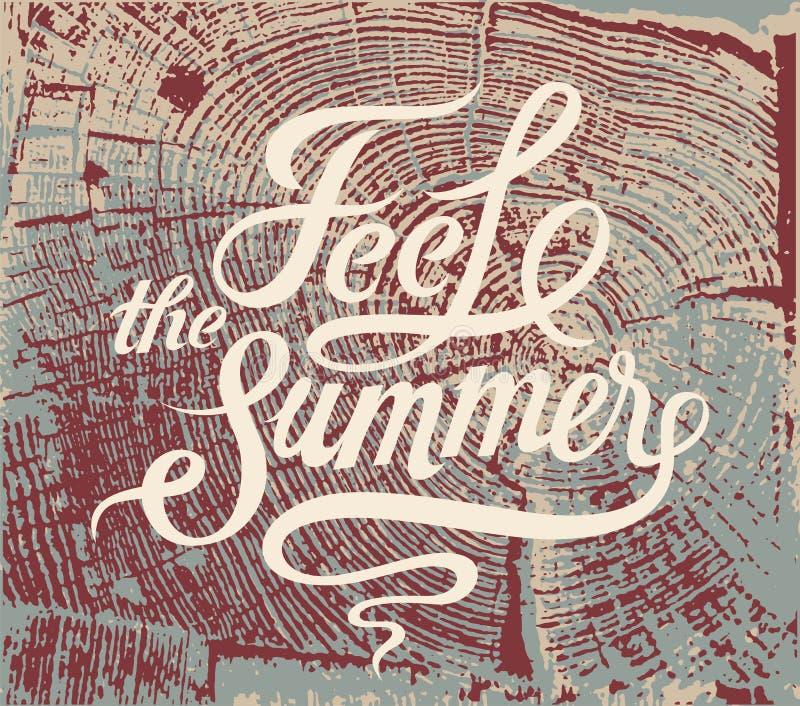 Feel the summer. Calligraphic retro grunge poster. Vector illustration. Feel this summer. Typographic retro grunge poster stock illustration
