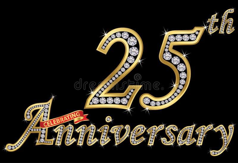 Feiern des goldenen Zeichens des 25. Jahrestages mit Diamanten, Vektor lizenzfreie abbildung