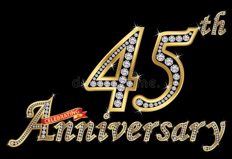 Feiern des goldenen Zeichens des 45. Jahrestages mit Diamanten, Vektor lizenzfreie abbildung