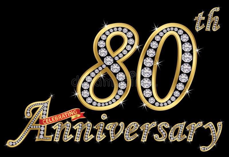 Feiern des goldenen Zeichens des 80. Jahrestages mit Diamanten, Vektor lizenzfreie abbildung