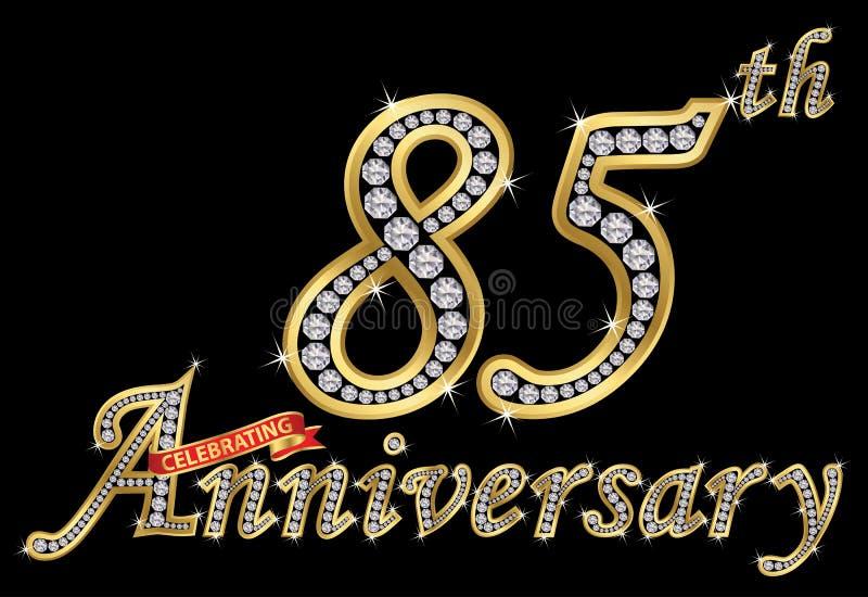 Feiern des goldenen Zeichens des 85. Jahrestages mit Diamanten, Vektor lizenzfreie abbildung