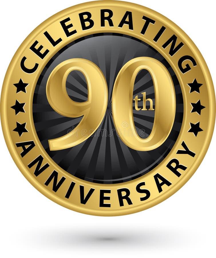 Feiern des 90. Jahrestagsgoldaufklebers, Vektor vektor abbildung