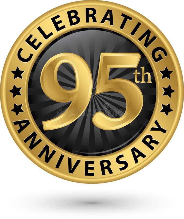 Feiern des 95. Jahrestagsgoldaufklebers, Vektor vektor abbildung