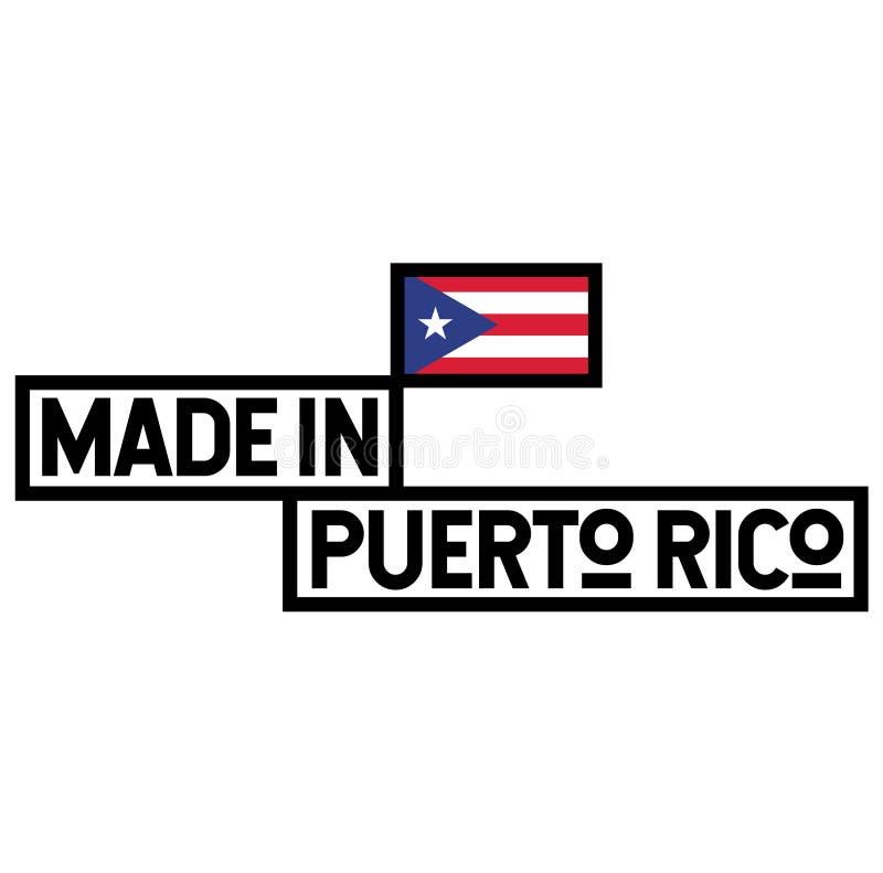 Feito na etiqueta de Porto Rico no branco ilustração do vetor