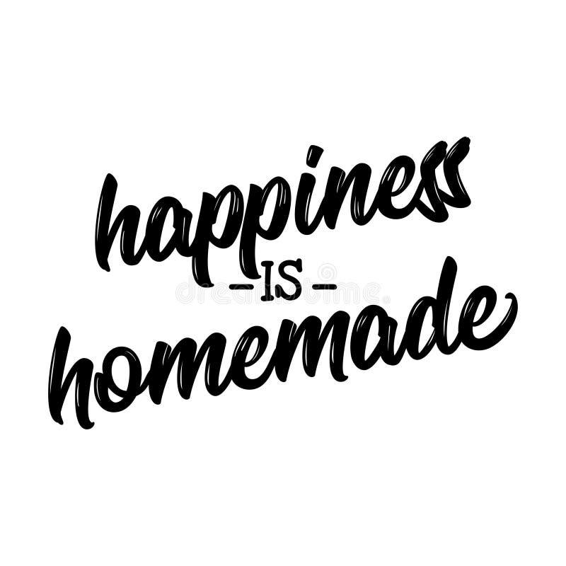 A felicidade é caseiro - slogan inspirador ilustração royalty free