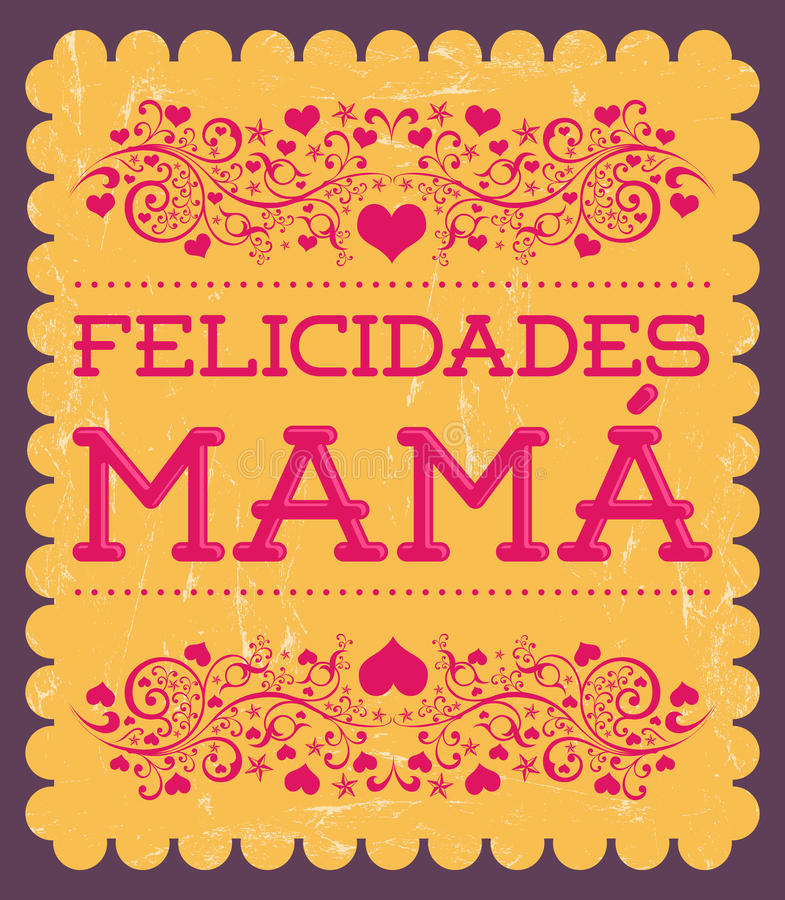 Felicidades Mama, Congrats Mother spanish text stock illustration