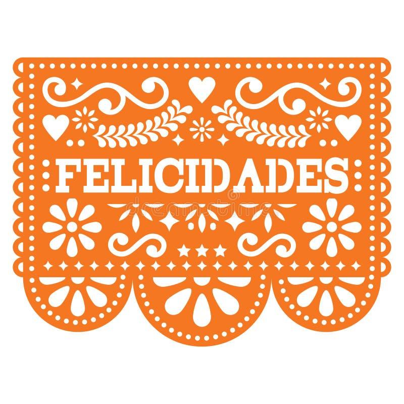 Felicidades Papel Picado projekt gratulations projekty, meksykanin papierowa dekoracja z wzorem i tekst -, ilustracja wektor