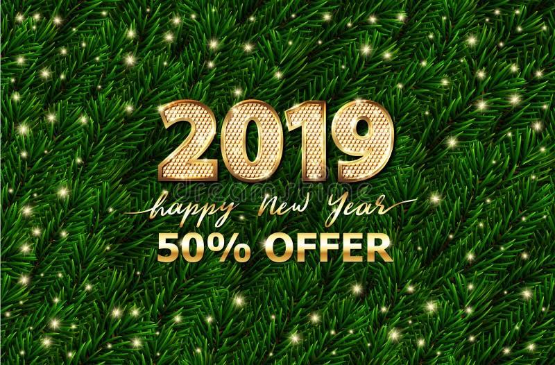 Feliz Año Nuevo 3d número 2019 del texto del oro Ramas de árbol verdes de la picea, bandera de la oferta de la venta Tarjeta de p libre illustration